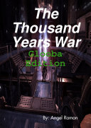 The Thousand Years War  Glooba Edition