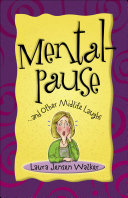 Mentalpause ... and Other Midlife Laughs