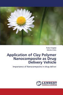 Application of Clay Polymer Nanocomposite as Drug Delivery Vehicle