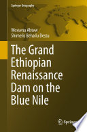 The Grand Ethiopian Renaissance Dam On The Blue Nile Book PDF