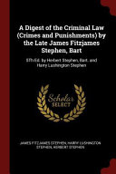 A Digest Of The Criminal Law Crimes And Punishments By The Late James Fitzjames Stephen Bart 5th Ed By Herbert Stephen Bart And Harry Lushingto
