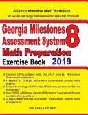 GEORGIA MILESTONES ASSESSMENT SYSTEM 8 Math Preparation Exercise Book
