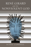 Ren   Girard and the Nonviolent God