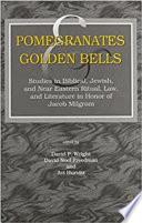 Pomegranates and Golden Bells