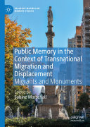 Public Memory in the Context of Transnational Migration and Displacement Pdf/ePub eBook