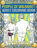 The People of Walmart. com Adult Coloring Book