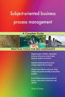 Subject Oriented Business Process Management a Complete Guide