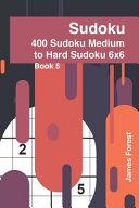 400 Sudoku Medium to Hard Sudoku 6x6