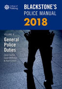 Blackstone s Police Manual Volume 4  General Police Duties 2018