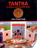 Tantra  Its Mystic and Scientific Basis