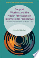 Support Workers And The Health Professions