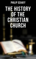 The History of the Christian Church  Vol 1 8