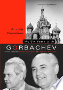 My Six Years with Gorbachev Book