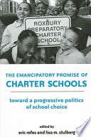 Emancipatory Promise Of Charter Schools The