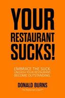 Your Restaurant Sucks!
