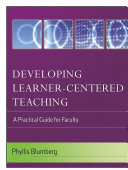 Developing Learner-Centered Teaching