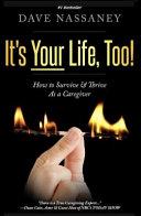 It's My Life, Too!