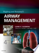 Hagberg and Benumof's Airway Management E-Book