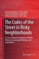 The Codes of the Street in Risky Neighborhoods [Pdf/ePub] eBook