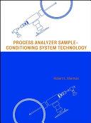 Process Analyzer Sample-Conditioning System Technology ebook