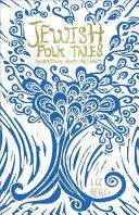 Jewish folk tales in Britain and Ireland / Liz Berg