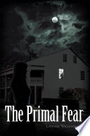 The Primal Fear