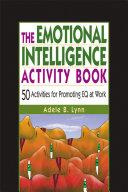 The Emotional Intelligence Activity Book