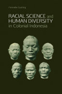 Racial Science and Human Diversity in Colonial Indonesia