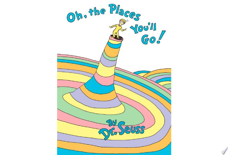 Oh, the Places You'll Go! image