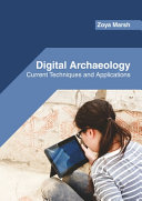 Digital Archaeology  Current Techniques and Applications