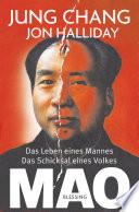 Mao  : Das Leben eines Mannes, das Schicksal eines Volkes