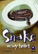Snake in My Toilet