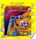 The mystery of San Gottardo  : eine Komödie