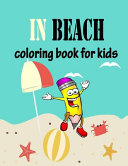 In Beach Coloring Book for Kids