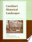 Carolina s Historical Landscapes Book PDF
