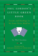 Phil Gordon's Little Green Book: Lessons and Teachings in No ...