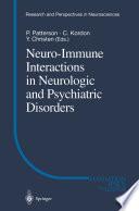 Neuro Immune Interactions in Neurologic and Psychiatric Disorders Book