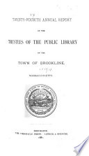 Annual Report Of The Trustees Of The Public Library Of The Town Of Brookline