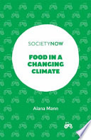 Food In A Changing Climate