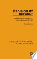 Decision by Default
