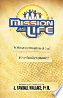 Mission As Life
