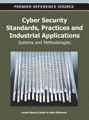 Cyber Security Standards  Practices and Industrial Applications Book