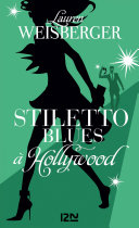 Stiletto Blues    Hollywood