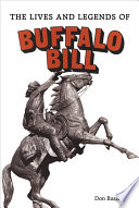 The Lives and Legends of Buffalo Bill