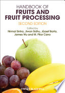 """Handbook of Fruits and Fruit Processing"" by Nirmal Sinha, Jiwan Sidhu, Jozsef Barta, James Wu, M.Pilar Cano"