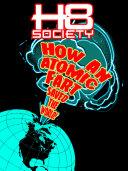 H8 Society - How an Atomic Fart Saved the World [Pdf/ePub] eBook