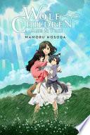 Wolf Children: Ame & Yuki (light novel)