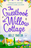 The Guestbook at Willow Cottage: A feel-good, romantic comedy to make you smile