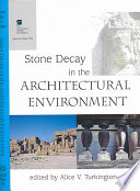 Stone Decay in the Architectural Environment