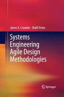 Systems Engineering Agile Design Methodologies